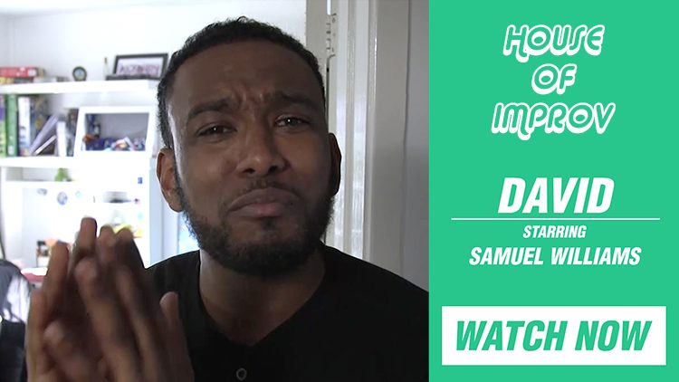 Yes He Improvised This! Watch 'David' Starring Samuel Williams Now